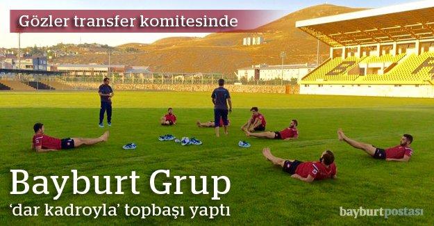 Bayburt Grup yeni sezon hazırlıklarına başladı