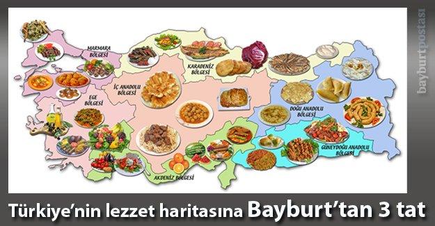 Lezzet haritasına Bayburt'tan 3 tat