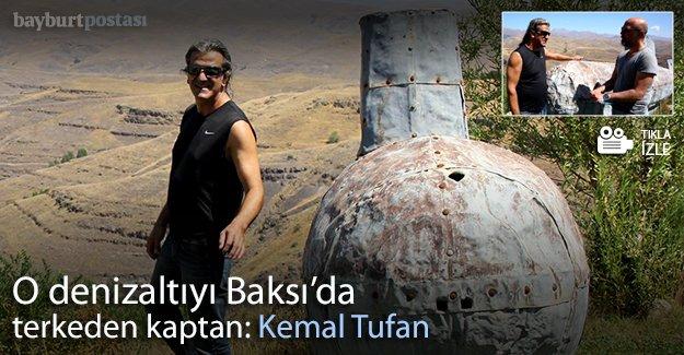 O denizaltıyı Baksı'da terkeden kaptan: Kemal Tufan