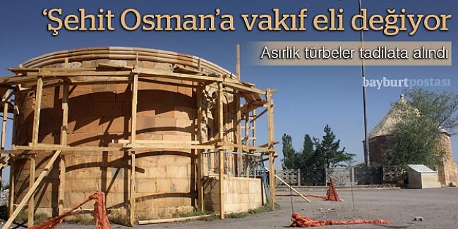 'Şehit Osman'a vakıf eli değiyor