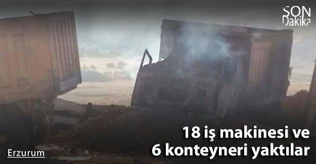Teröristler 18 iş makinesi ve 6 konteyneri yaktı