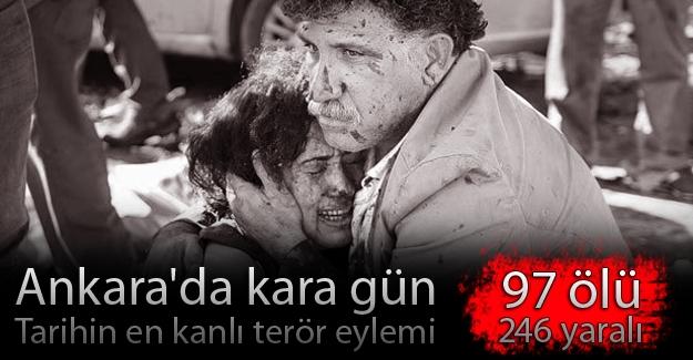 Ankara'da kara gün: 97 ölü, 244 yaralı!