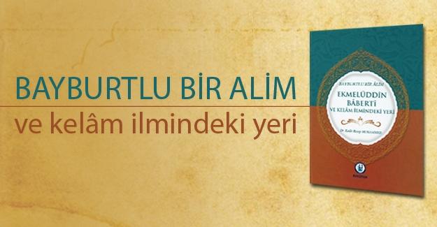 BAKÜTAM'dan yeni eser: Ekmelüddin Bâbertî