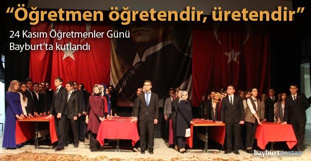 24 Kasım Öğretmenler Günü Bayburt'ta kutlandı
