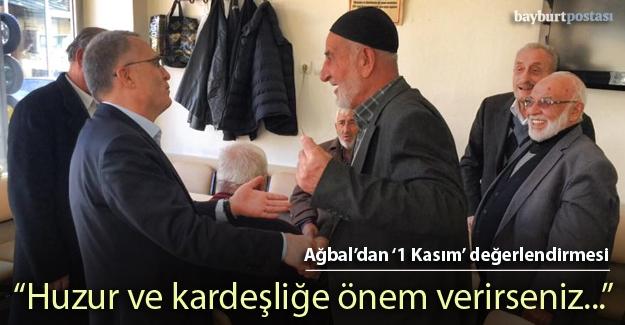 Ağbal'dan '1 Kasım' değerlendirmesi