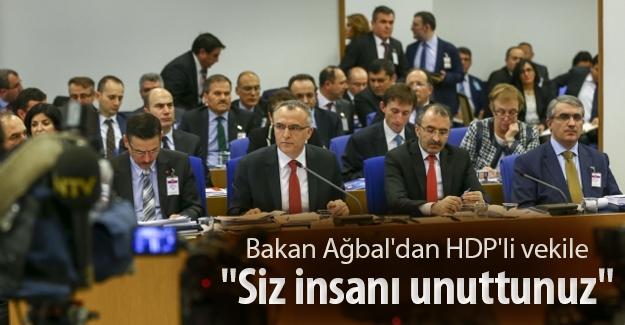 """Ağbal'dan HDP'li vekile: """"Bırakın ekonomiyi, siz insanı unuttunuz"""""""