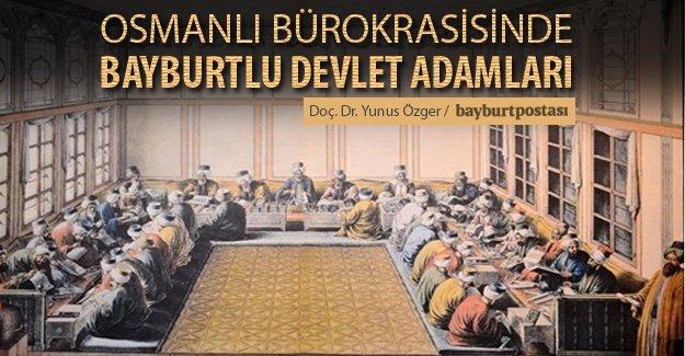 Osmanlı bürokrasisinde Bayburtlu devlet adamları