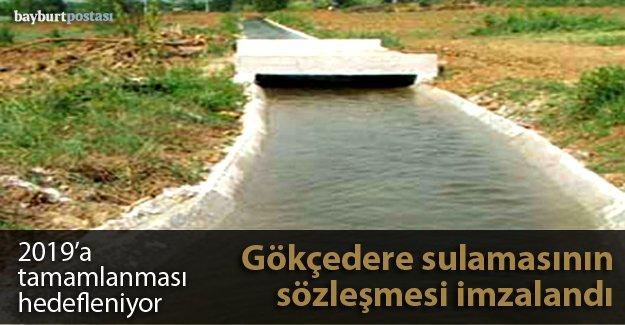 Gökçedere sulamasının sözleşmesi imzalandı