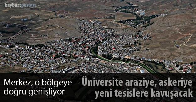 Üniversite araziye, Askeriye yeni tesislere kavuşacak