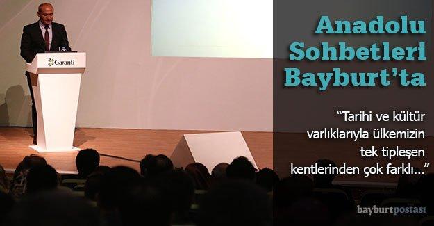Garanti Bankası Anadolu Sohbetleri, Bayburt'ta