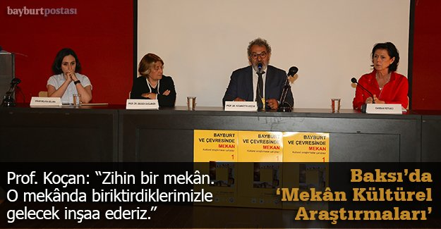 'Bayburt ve Çevresinde Mekan Kültürel Araştırmalar Çalıştayı'