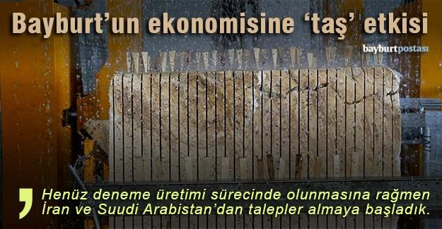 """Bayburt'un ekonomisine """"taş"""" etkisi"""