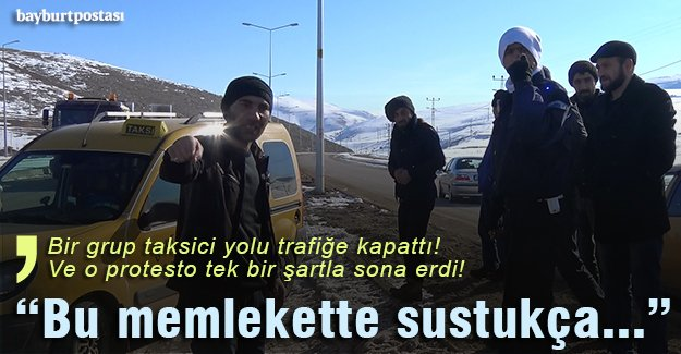 Taksicilerden 'bozuk yol' tepkisi!