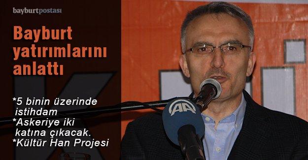 Bakan Ağbal, Bayburt yatırımlarını anlattı