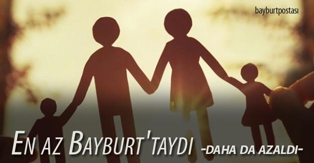 Bayburt'ta evlenmeler ve boşanmalar azaldı