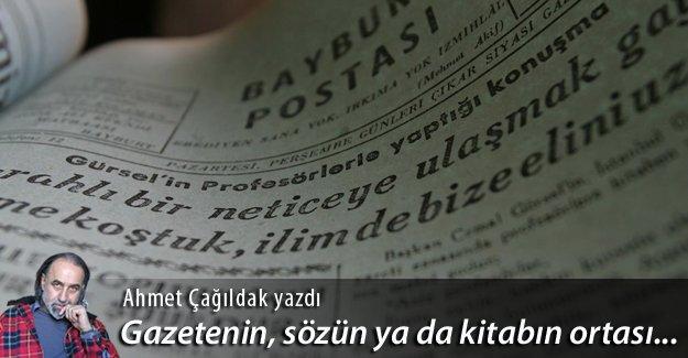 Gazetenin, sözün ya da kitabın ortası: Bayburt Postası
