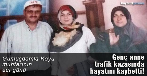Genç anne trafik kazasında hayatını kaybetti!