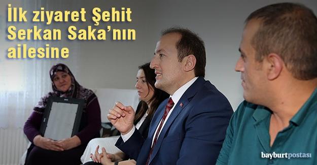 İlk ziyaret Şehit Serkan Saka'nın ailesine