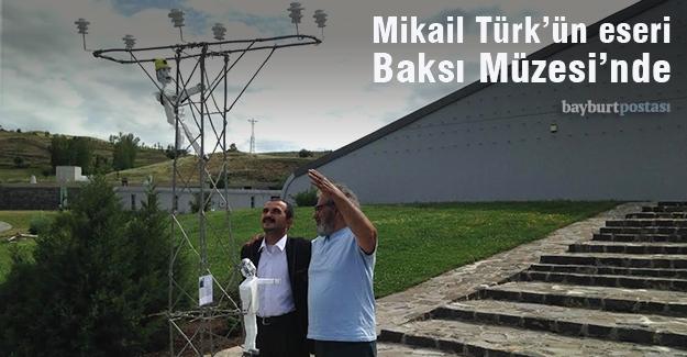 Mikail Türk'ün eseri Baksı Müzesi'nde