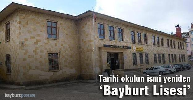 Tarihi okul yeniden 'Bayburt Lisesi'