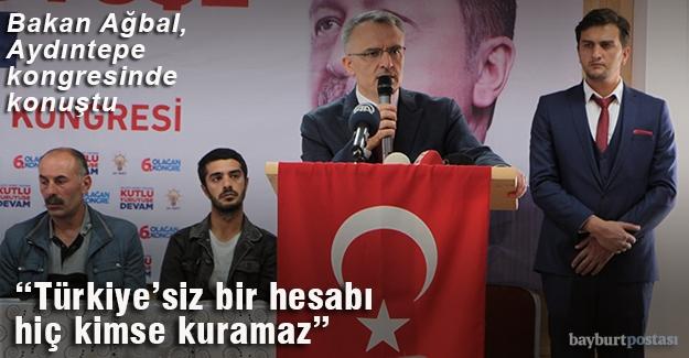 """Ağbal: """"Söylediğini yaptıran bir Türkiye var"""""""