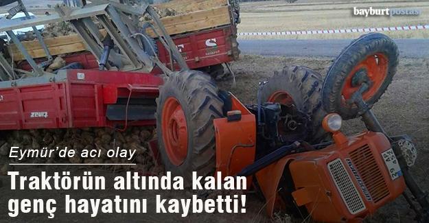 Eymür'de devrilen traktörün altında kalan kişi öldü