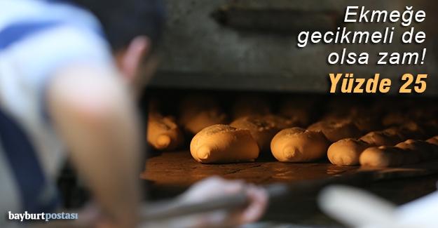 Ekmeğe yüzde 25 zam