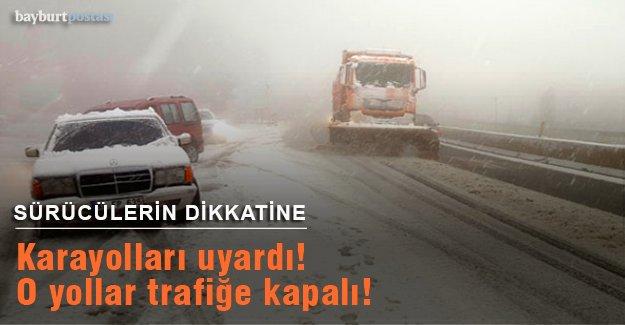 Karayolları uyardı! O yollar trafiğe kapalı!