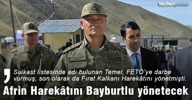 Afrin Harekâtını Korgeneral Temel yönetecek