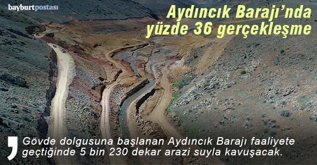Aydıncık Barajı'nda yüzde 36 fiziki gerçekleşme