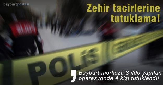 Bayburt'ta uyuşturucu operasyonu: 4 tutuklama
