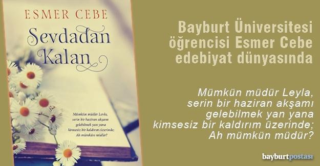 Esmer Cebe'nin 'Sevdadan Kalan' adlı romanı yayınlandı