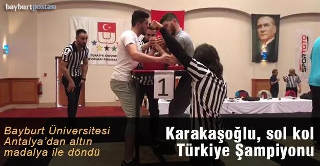 Berkan Karakaşoğlu sol kol Türkiye Şampiyonu