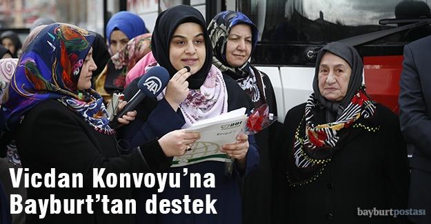 Vicdan Konvoyu'na Bayburtlu kadınlardan destek