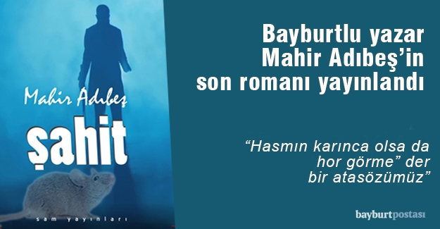 Adıbeş'in son romanı okuyucuyla buluştu