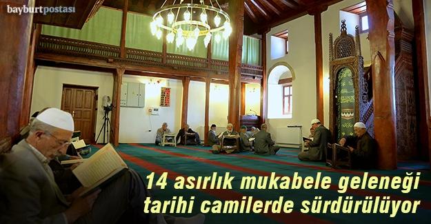 Mukabele geleneği asırlık camilerde yaşatılıyor