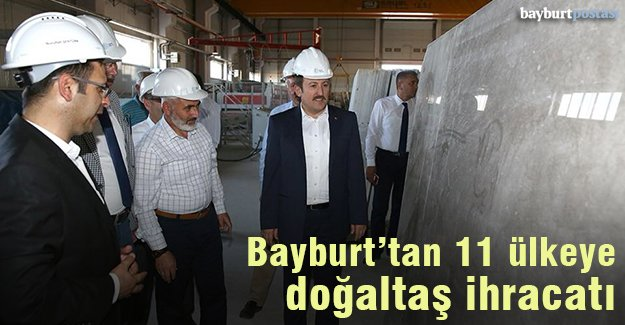 Doğaltaş Fabrikasında işlenen ürünler 11 ülkeye pazarlandı