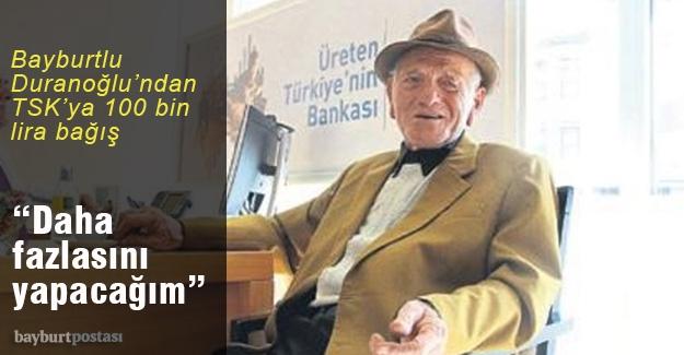 Bayburtlu Duranoğlu, TSK'ya 100 bin lira bağışladı
