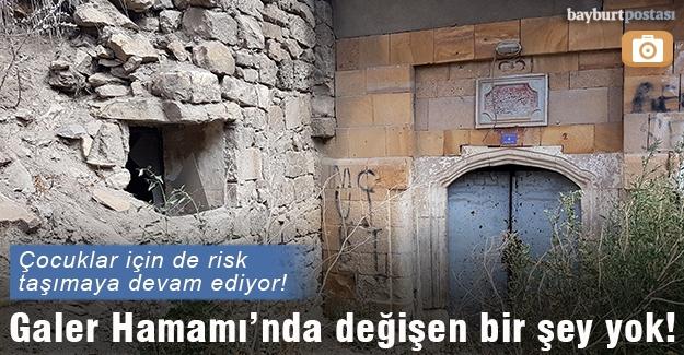 Galer Hamamı'nda değişen bir şey yok…