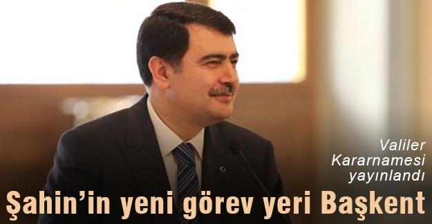 Vali Şahin, Ankara Valisi oldu