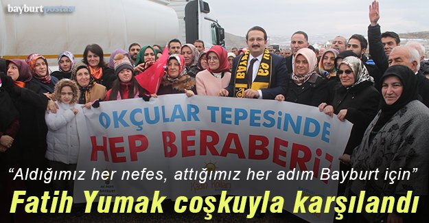 AK Parti adayı Fatih Yumak'a coşkulu karşılama