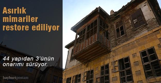 Asırlık mimari örnekleri restore ediliyor