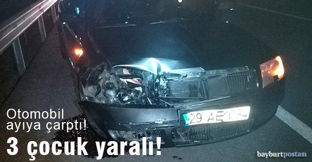 Otomobil ayıya çarptı: 3 çocuk yaralı