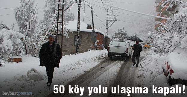 Bayburt'ta 50 köy yolu ulaşıma kapalı!