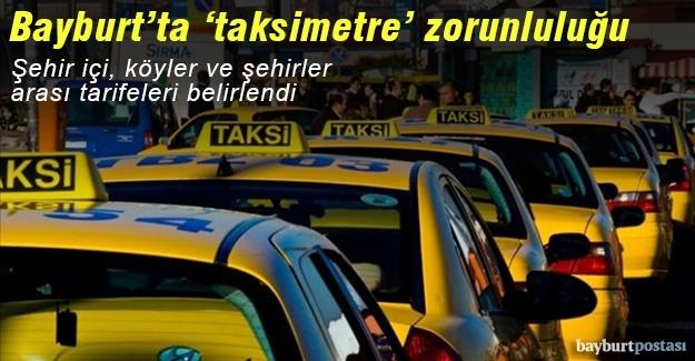 Bayburt'taki taksilere taksimetre zorunluluğu
