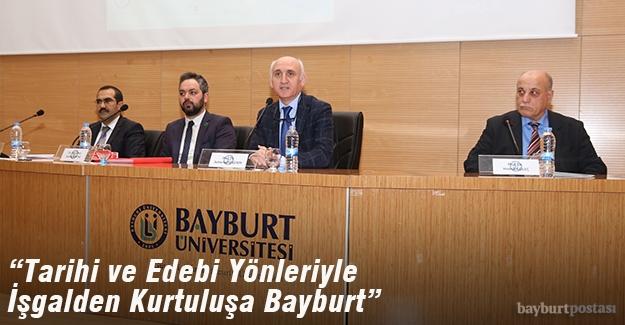 Bayburt Üniversitesi'de '101. Yıl' paneli