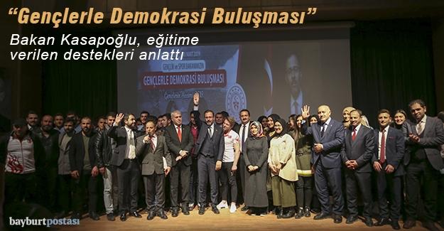 """Bakan Kasapoğlu, """"Gençlerle Demokrasi Buluşması""""nda"""