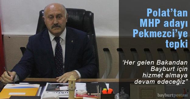 """Polat: """"Her gelen bakandan Bayburt için hizmet almaya devam edeceğiz"""""""