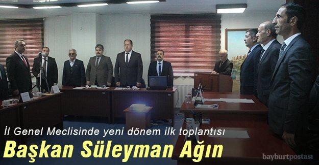 İl Genel Meclis Başkanlığına Süleyman Ağın seçildi