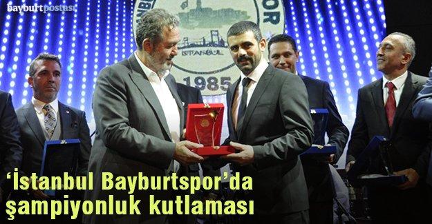 'İstanbul Bayburtspor' şampiyonluğunu kutladı